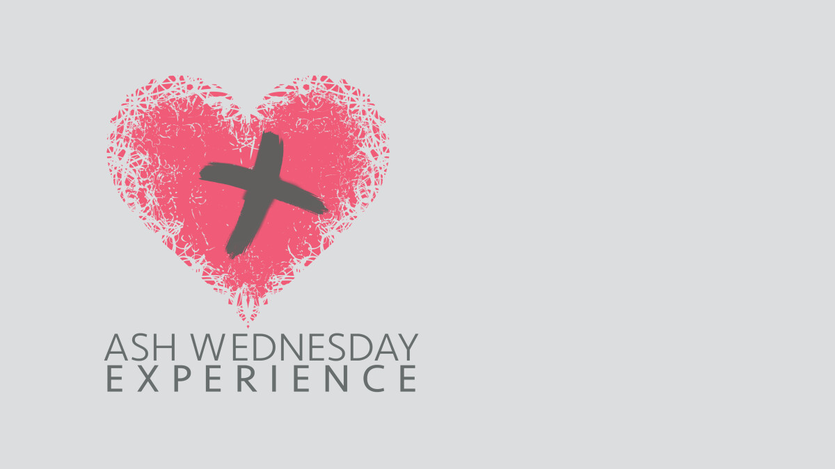 Ash Wednesday Experience