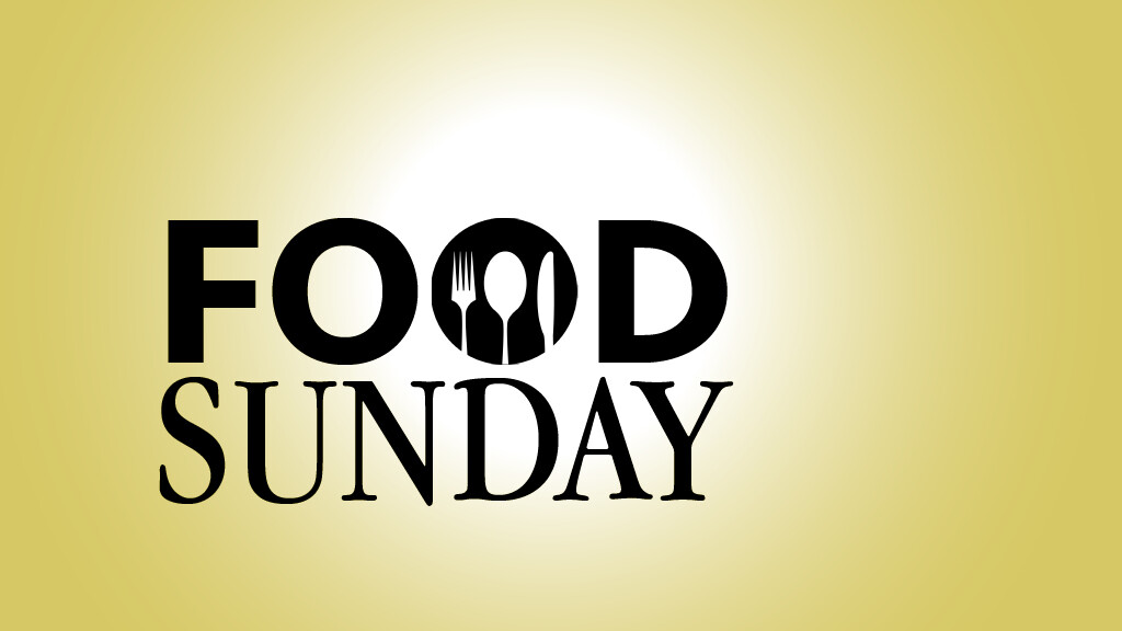 FOOD SUNDAY