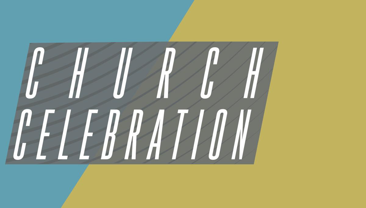 CHURCH CELEBRATION