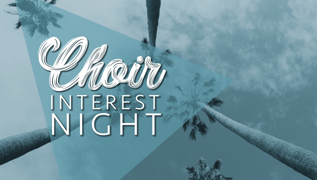 Choir Interest Night