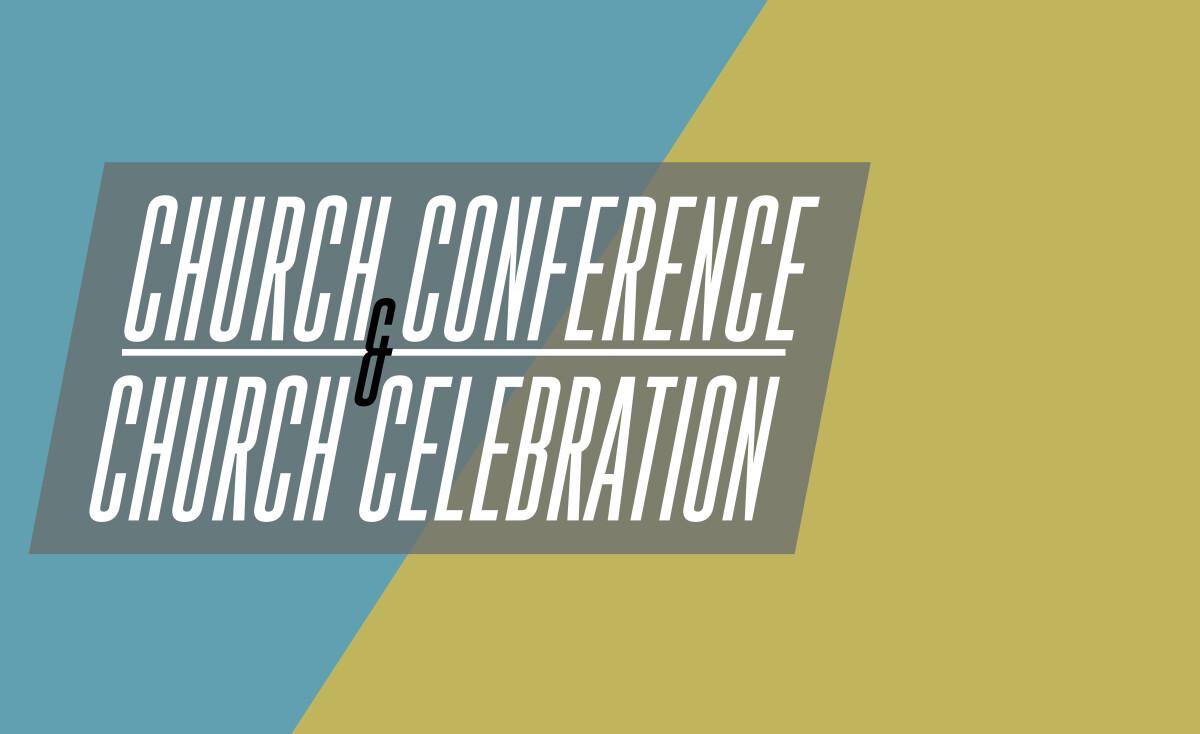 Church Celebration & Church Conference