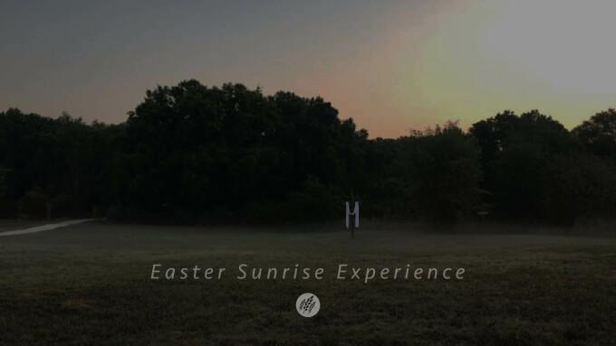Easter Sunrise Experience
