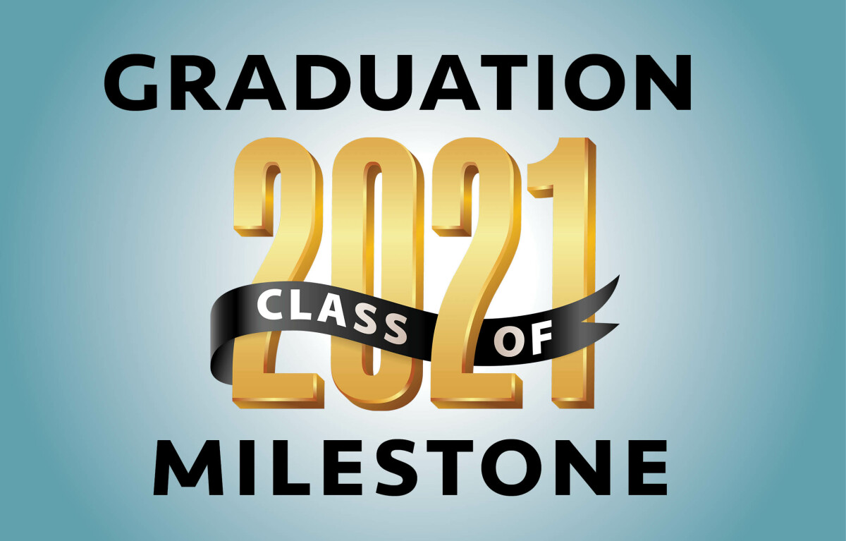 Graduation Milestone